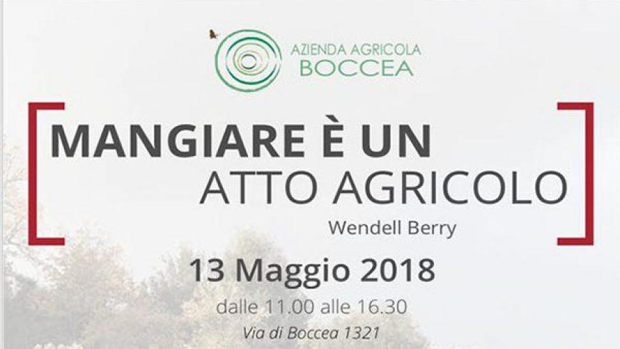 """13 Maggio: Partecipa a """"Mangiare è un Atto Agricolo"""", Una giornata da Azienda Agricola Boccea insieme a Naturasì"""